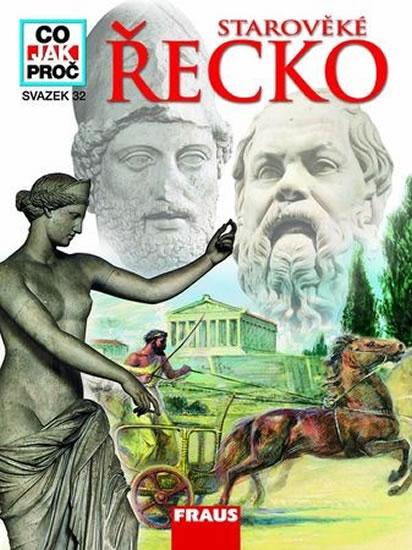 Starověké Řecko - Co,Jak,Proč? - svazek 32 - Fink Gerhard