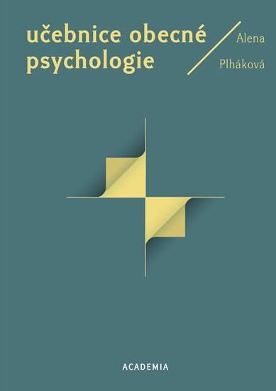 Učebnice obecné psychologie - Plháková Alena