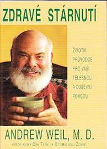 Zdravé stárnutí - životní průvodce pro vaši tělesnou a duševní pohodu
