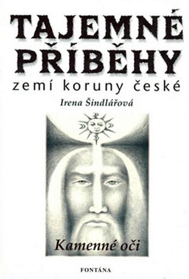 Tajemné příběhy zemí koruny české - Šindelářová Irena