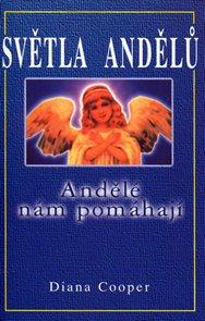 Světla andělů - Andělé nám pomáhají