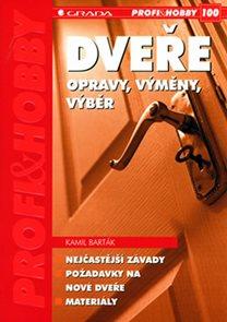 Dveře - opravy, výměny, výběr - edice PROFI & HOBBY 100