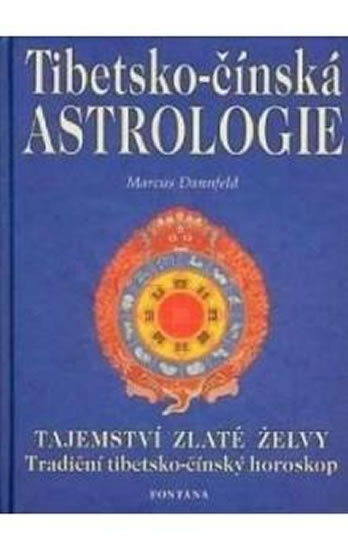Tibetsko-čínská astrologie - Dannfeld Marcus