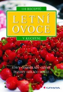 Letní ovoce - 110 receptů v kuchyni
