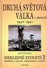 Druhá světová válka v datech: Neklidné století - 2.díl 1940-1941