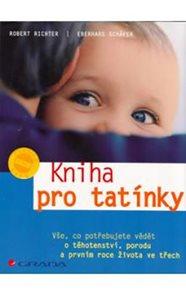 Kniha pro tatínky - Vše, co potřebujete vědět o těhotenství...