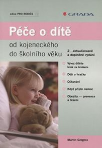 Péče o dítě od kojeneckého do školního věku - 2.vydání