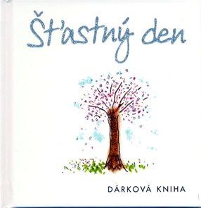 Šťastný den - dárková kniha