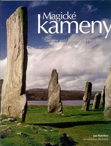 Magické kameny - Tajemný svět prastarých megalitů