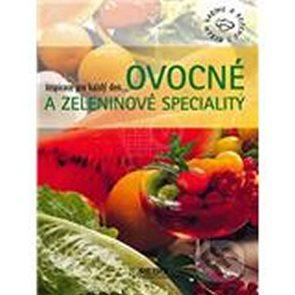 Ovocné a zeleninové speciality - Inspirace pro každý den