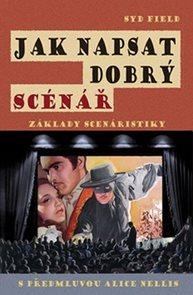 Jak napsat dobrý scénář - Základy scenáristiky