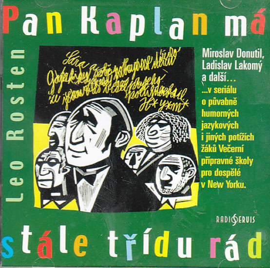 Pan Kaplan má stále třídu rád - CD - Rosten Leo