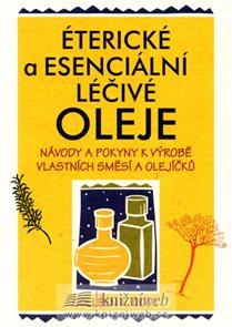 Éterické a esenciální léčivé oleje