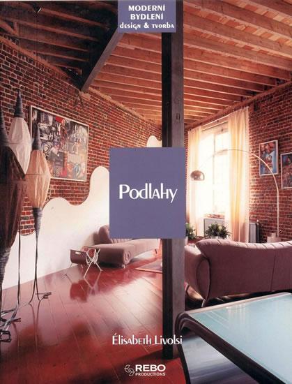 Podlahy - Moderní bydlení a design a tvorba - Livolsi Élisabeth