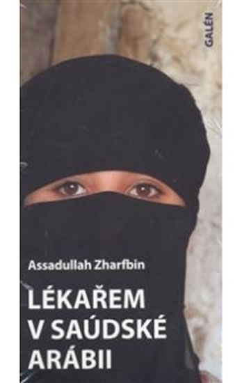 Lékařem v Saúdské Arábii - Zharfbin Assadullah