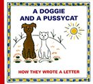 A Doggie and A Pussycat - How they wrote a Letter