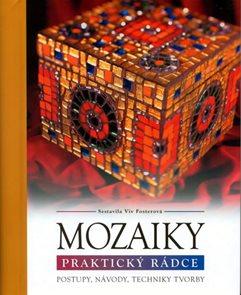 Mozaiky - Praktický rádce