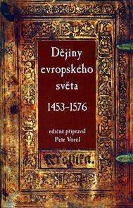 Dějiny evropského světa 1453–1576