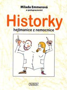 Historky hejtmanice z nemocnice