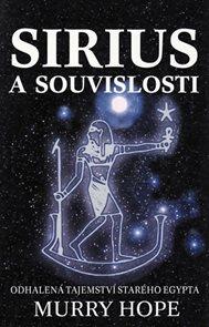 Sirius a souvislosti - Odhalená tajemství starého Egypta
