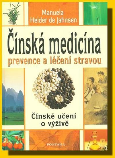 Čínská medicína prevence a léčení stravou - Heider de Jahnsen Manuela - 15x21 cm