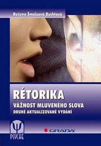 Rétorika-Vážnost mluveného slova 2. vyd
