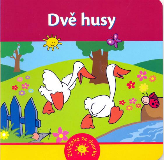 Dvě husy - Zvířátka ze dvorku - Kozlowska Urszula