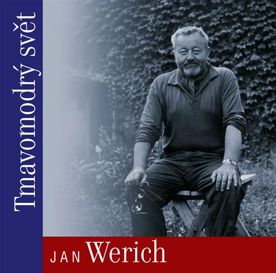 Tmavomodrý svět - CD - Werich Jan