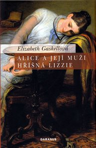 Alice a její muži/Hříšná Lizzie