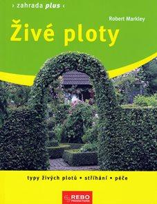 Živé ploty -  Zahrada plus - 2. vydání