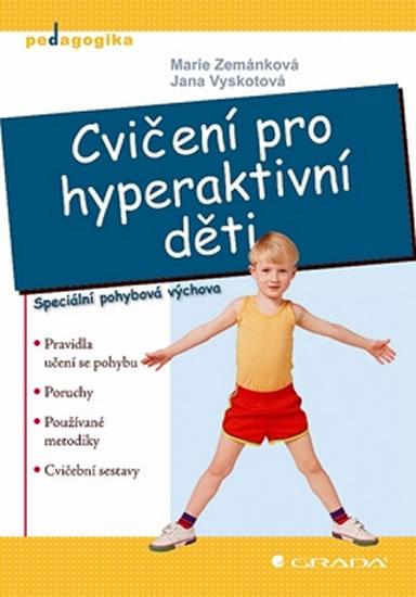Cvičení pro hyperaktivní děti - kolektiv