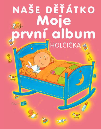 Moje první album - naše děťátko - holčička - neuveden