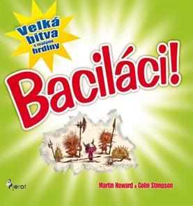 Baciláci - Velká bitva s malými hrdiny