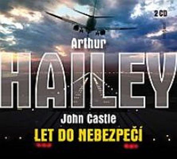 Let do nebezpečí - 2CD - Hailey Arthur