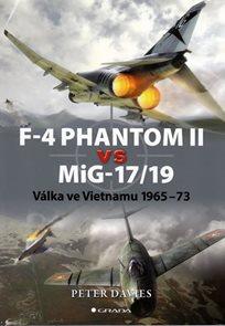 F-4 Phantom II vs. MiG-17/19 - Válka ve Vietnamu 1965-73