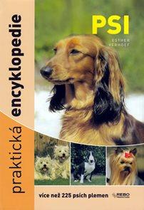 Psi - Praktická encyklopedie - více než 225 psích plemen