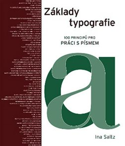 Základy typografie - 100 principů pro pr