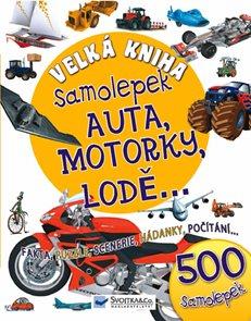 Velká kniha samolepek - Auta, motorky, lodě...