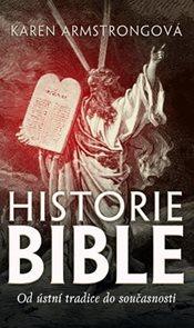 Historie bible - Od ústní tradice do současnosti