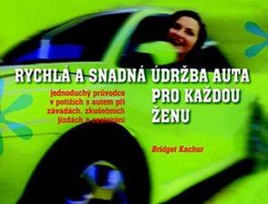 Rychlá a snadná údržba auta pro každou ženu