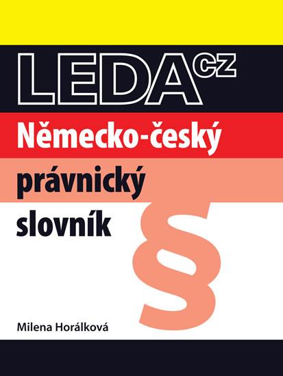 Německo-český právnický slovník - 2. vydání - Horálková Milena