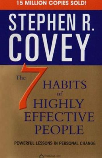 7 Habbits of Highly Effective - Covey Stephen R.