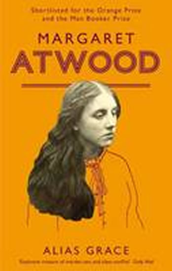 Alias Grace - Atwood Margaret