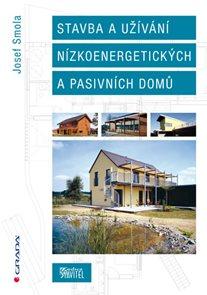 Stavba a užívání nízkoenergetických a pasivních do