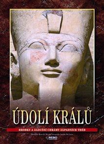 Údolí králů - Hrobky a zádušní chrámy západních Théb