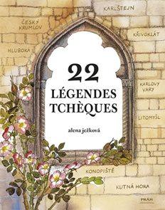 Légendes Tchéques / 22 českých legend (francouzsky)