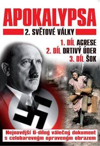 Apokalypsa 2. světové války 1.-3. díl - DVD
