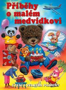 Příběhy o malém medvídkovi – čtení s velkými písmeny