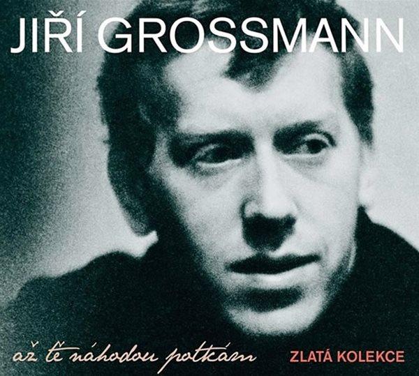 Grossmann Jiří - Až tě náhodou potkám 3CD - Grossmann Jiří