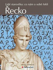 Řecko -  Lidé starověku: co nám o sobě řekli